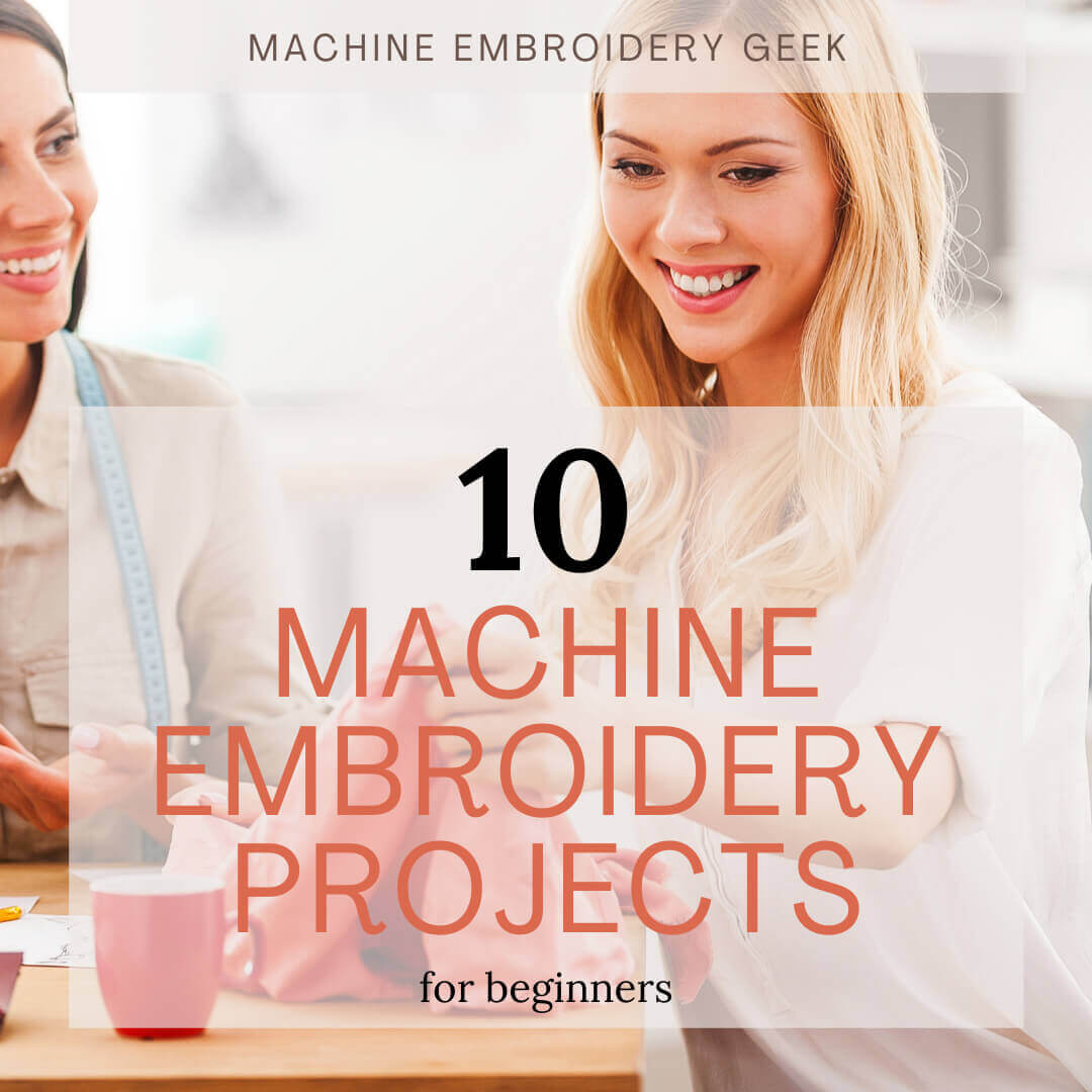 Best Machine Embroidery Projects for Beginners