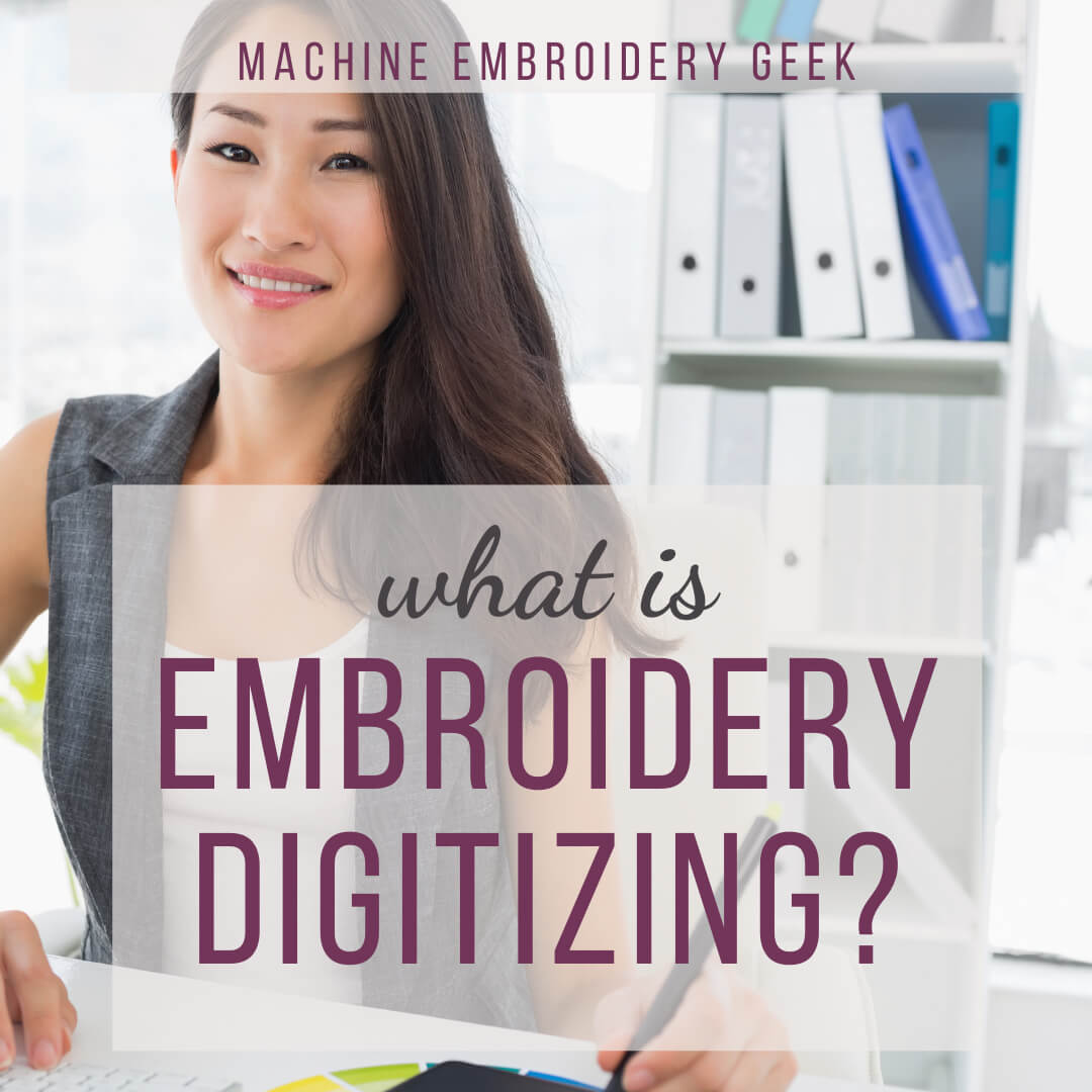 what is embroidery digitizing?