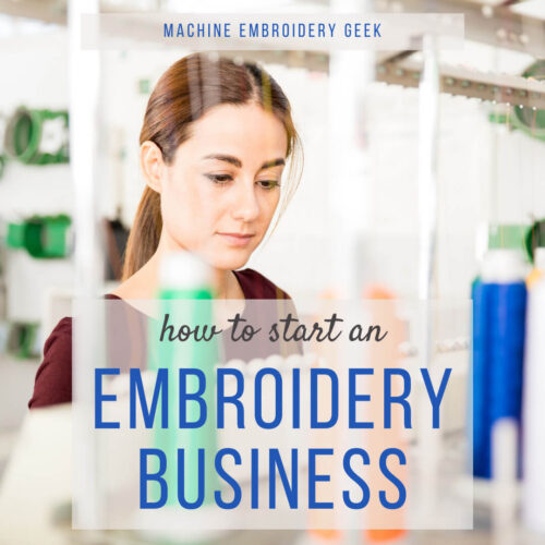 how to start an embroidery business