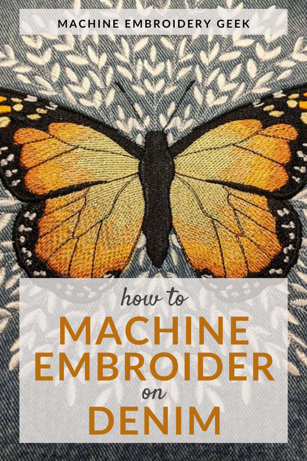 how to machine embroider on denim