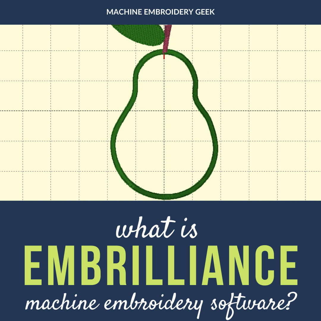 What is Embrilliance embroidery software